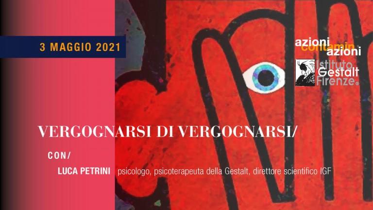 3 maggio - vergognarsi - Luca Petrini